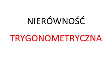 nierówność trygonometryczna